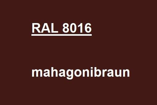 RAL 8016 mahagoni-braun glänzend